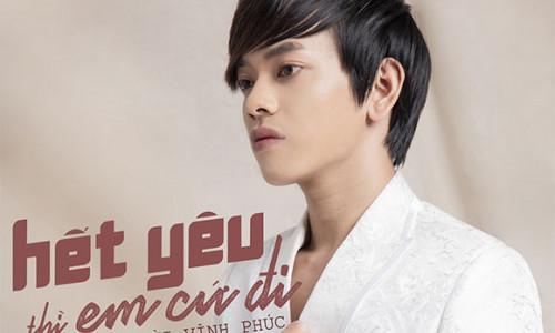 """""""Hot boy kẹo kéo"""" Bùi Vĩnh Phúc ra mắt MV 'Hết yêu thì em cứ đi'"""