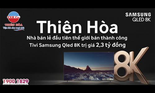 Thiên Hòa bán thành công tivi đắt nhất thế giới - Samsung QLED 8K giá 2,3 tỷ đồng