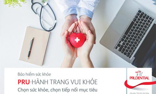 Pru-hành trang vui khỏe: Giải pháp bảo vệ ưu việt trước những rủi ro sức khỏe