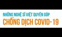 Những nghệ sĩ Việt quyên góp chống dịch Covid-19